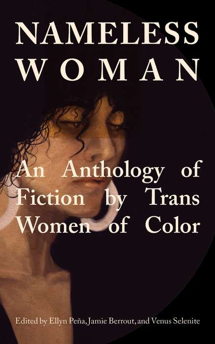Trans Women Short Stories - This Fictional Book Features Stories That Were Written by Trans Women