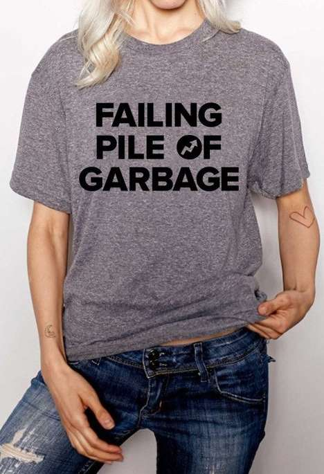 Self-Satirizing Shirts - Buzzfeed's 'Failing Pile of Garbage' Tees Reference a High-Profile Insult