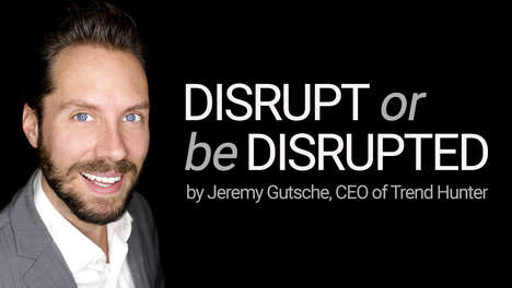 Disrupt or be Disrupted (500,000 views!) - Innovation Keynote Speaker Jeremy Gutsche