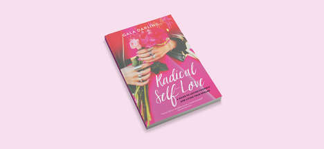 Self Love Programs - 'Radical Self Love' Was Created to Promote a Healthy Self-Esteem in Women