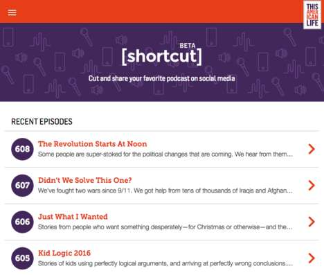 Podcast-Sharing Apps - This American Life's 'Shortcut' Helps to Share Audio Snippets with Others