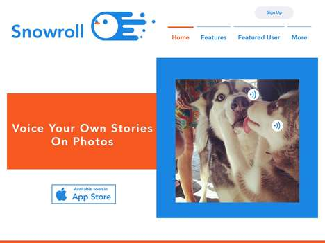 Voiceover Photo Apps - 'Snowroll' is a New Photo Sharing App with Both Photos and Voice