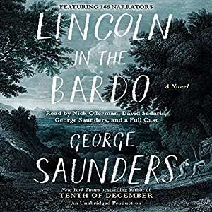 Large-Scale Theatrical Audiobooks - The 'Lincoln in the Bardo' Audiobook Features 166 Voice Actors