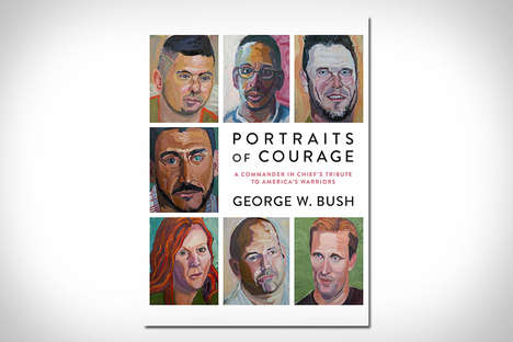 Veteran-Honoring Portait Publications - 'Portraits of Courage' Features Paintings by George W. Bush