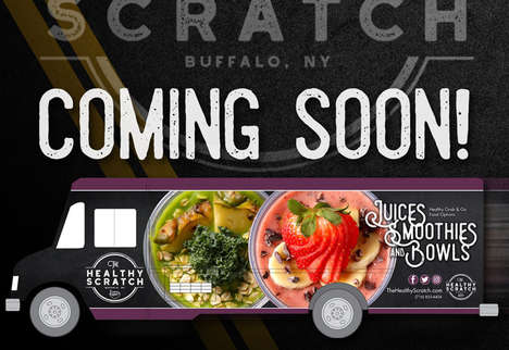 Health-Conscious Food Trucks - The Healthy Scratch Food Truck will Serve Up Smoothies and Bowls