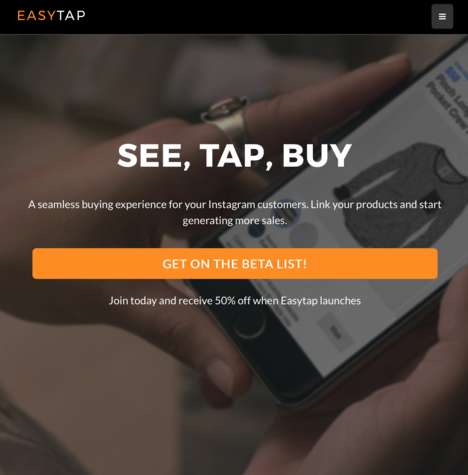 Social Media Shopping Tools - 'Easytap' Helps Increase Conversion by Incorporating Shopping Links