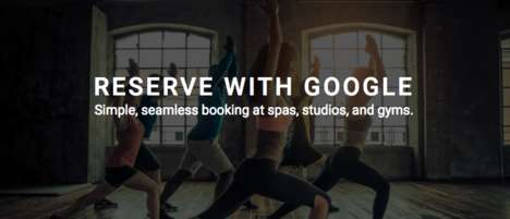 Search Engine Booking Tools - 'Reserve with Google' is a New Way to Book Nearby Classes and Services