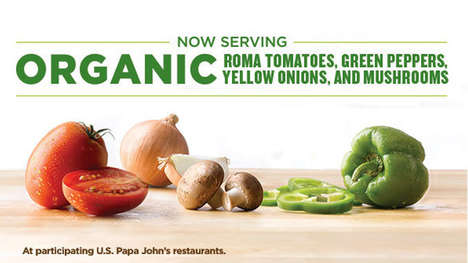Organic Pizza Topping Promotions - Papa John's is Testing Organic Vegetable Toppings