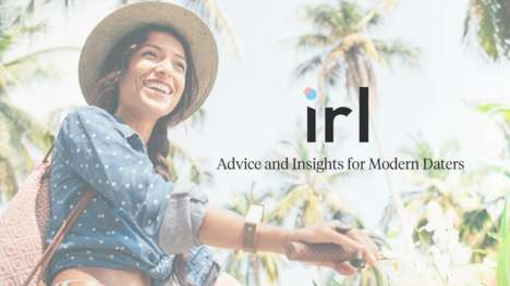 Dating App Tip Magazines - IRL Magazine Uses Insights from App Data to Give Tips for Dating Apps
