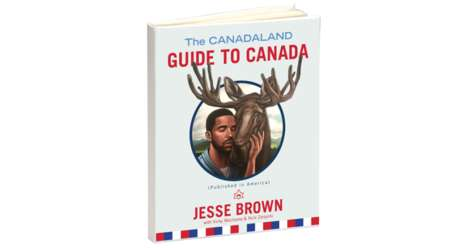 Satirical Canadian Guidebooks - The Canadaland Guide to Canada (Published in America) Teases Canucks