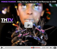Fringe Fashion - Cutting Edge Fashion, Marketing, and Runways in 2009