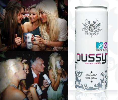 Shocking Energy Drinks - P*ssy is Full of Attitude & Decadence