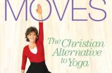 Christian-Themed Exercise - 'Praise Moves' Alters Yoga to Fit Religious Beliefs