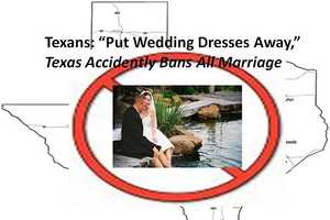 Texas Makes Massive Error That Accidentally Bans All Marriage