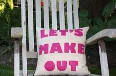 "Cheeky Cushions - Alexandra Ferguson Recycled Pillows Proclaim ""Let's Make Out"""