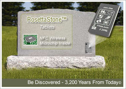 Tech-Savvy Tombstones - The RosettaStone Tablet is a Technology-Enhanced Memorial Product