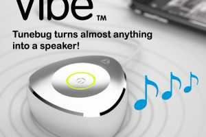 The Tunebug Vibe Sends Out Good Vibrations
