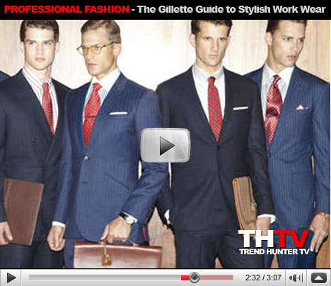 Professional Fashion - The Gillette Guide to Stylish Workwear