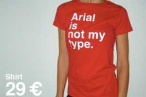 'Not My Type' Shirts Proclaim Your Font Allegiance