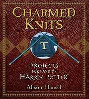 "Harry Potter Crafts - ""Charmed Knits"" Book For Fans"