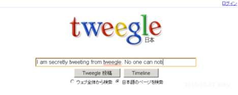 Undercover Networking Sites - Tweegle Site is Google and Twitter Mashup