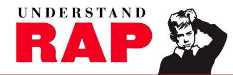 Hip-Hop Handbooks - 'Understanding Rap' Clarifies Confusing Urban Lyrics