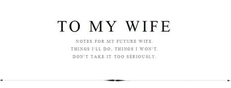 Spousal Advice Blogs - 'To My Wife' is a Guideline for John Jannuzzi's Future Wife