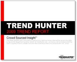 2009 Trend Reports by TREND HUNTER