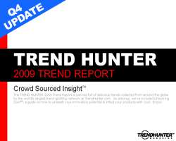 Trend Hunter Q4 Update + Pre-Order Our 2010 Trend Report & Get Our Special Bonus Offer