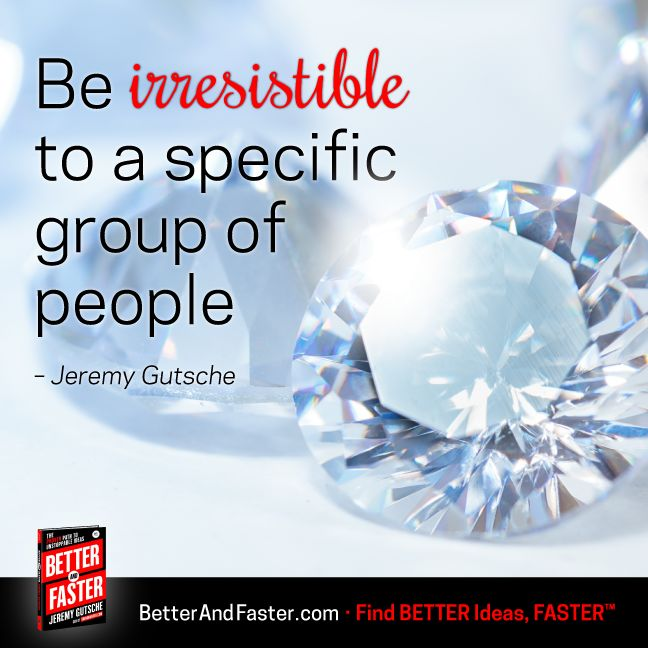 Be Irresistible to Customers