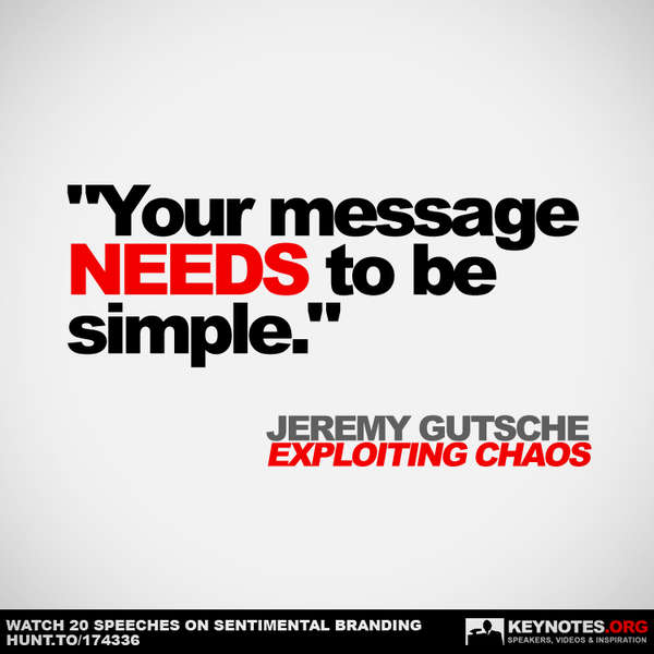 Your Message Needs to Be Simple