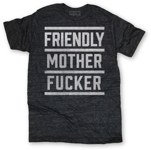 Profanely Friendly Tees