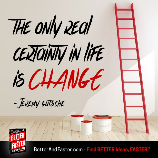 The Certainty of Change