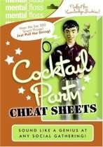 Cocktail Party Cheat Sheets