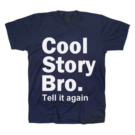 Cool Story Bro TShirt