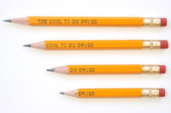 Pro-Narcotic Slogan Pencils