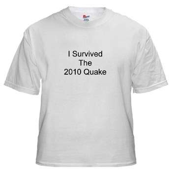 Earthquake survial t-shirts