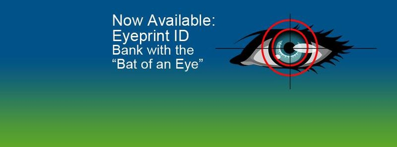 Eyeprint-Based Banking Services
