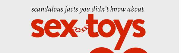 facts about sex toys