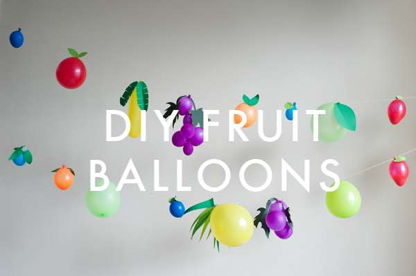 fruit balloons diy