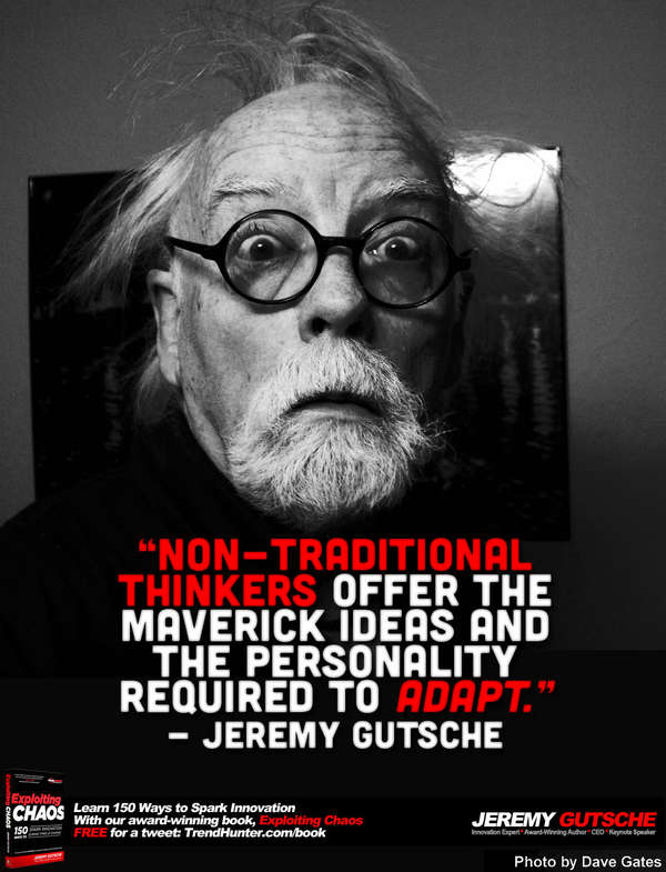 Non-Traditional Thinkers Offer the Maverick Ideas