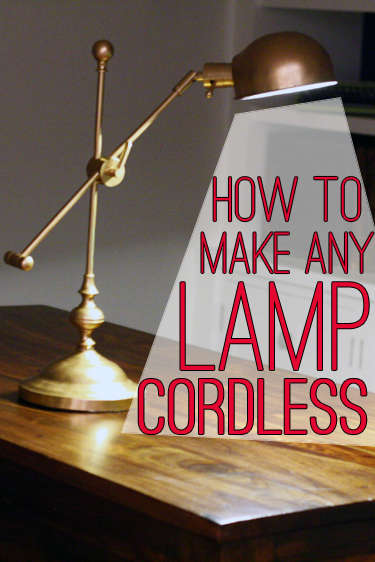 Diy Lighting Renovations How To Make Any Lamp Cordless