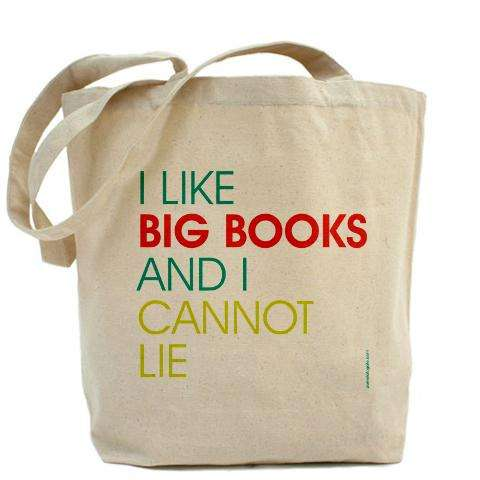'I Like Big Books and I Cannot Lie'
