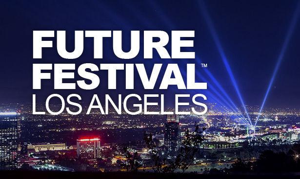 Future festival los angeles los angeles innovation for Los angeles innovation consultants