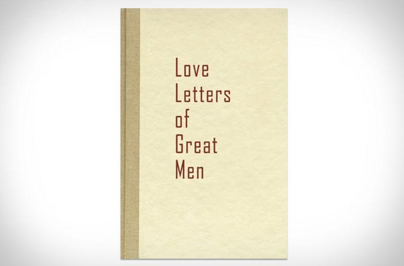 Romantic Anthologies Love Letters Of Great Men