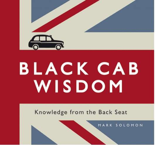 mark soloman black cab wisdom