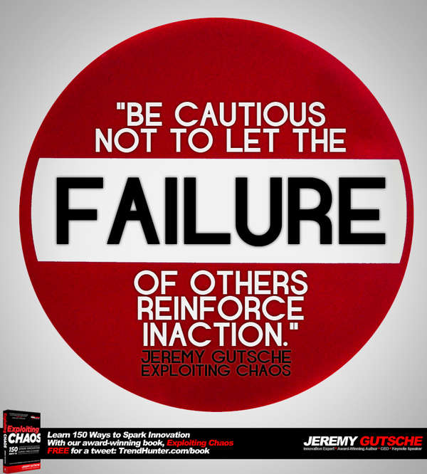 Don't Let the Failure of Others Reinforce Inaction