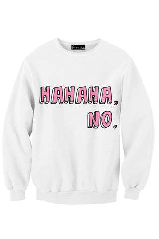 rude sweatshirt sayings