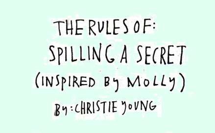 Rules of Spilling a Secret