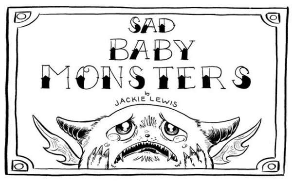 Sad Baby Monsters